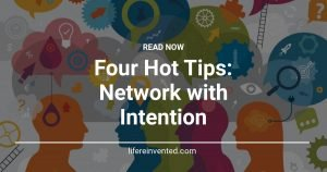 Four Hot Tips Network with Intention
