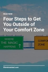 Four Steps to Get You Outside of Your Comfort Zone