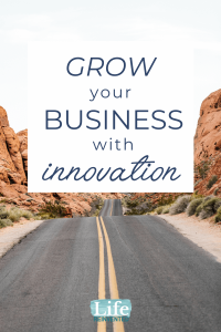 grow your business with innovation
