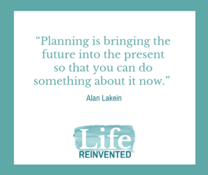 planning is bringing the future into the present