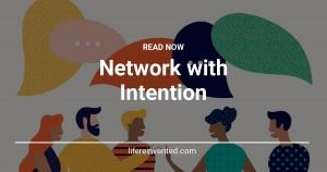 Network with Intention