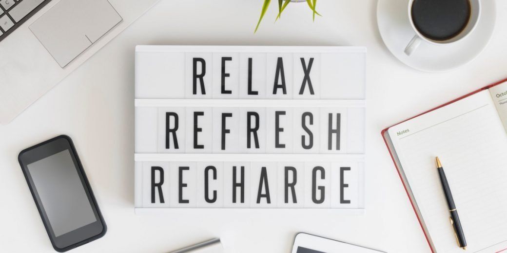 Relax Refresh Recharge Life Reinvented