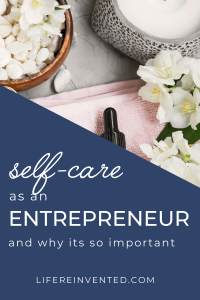 self-care as an entrepreneur