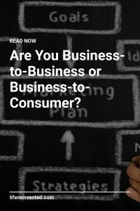 Are You Business-to-Business or Business-to-Consumer