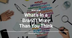 What's In a Brand More Than You Think