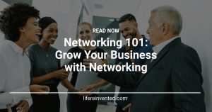 Networking 101 Grow Your Business with Networking