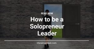 How to be a Solopreneur Leader