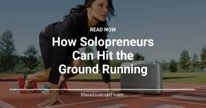 how solopreneurs can hit the ground running