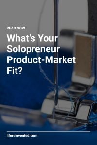 whats your solopreneur product market fit